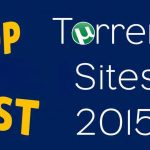 Top 23 Best Torrent Sites (New Torrent Websites) January 2017