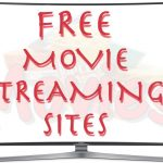 34 Best Free Movie Streaming Sites | Movie Websites 2017