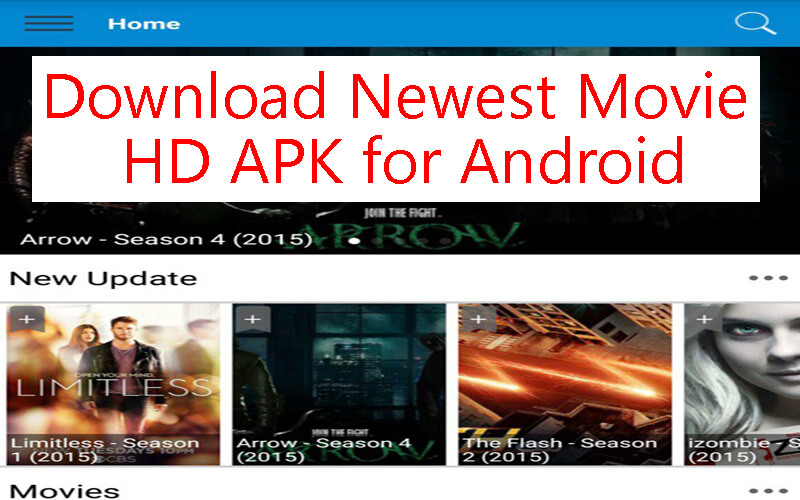 Download Newest Movie HD APK for Android